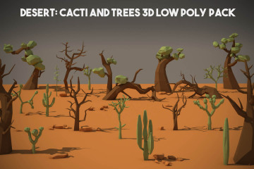Desert: Cactus and Tree 3D Low Poly Models